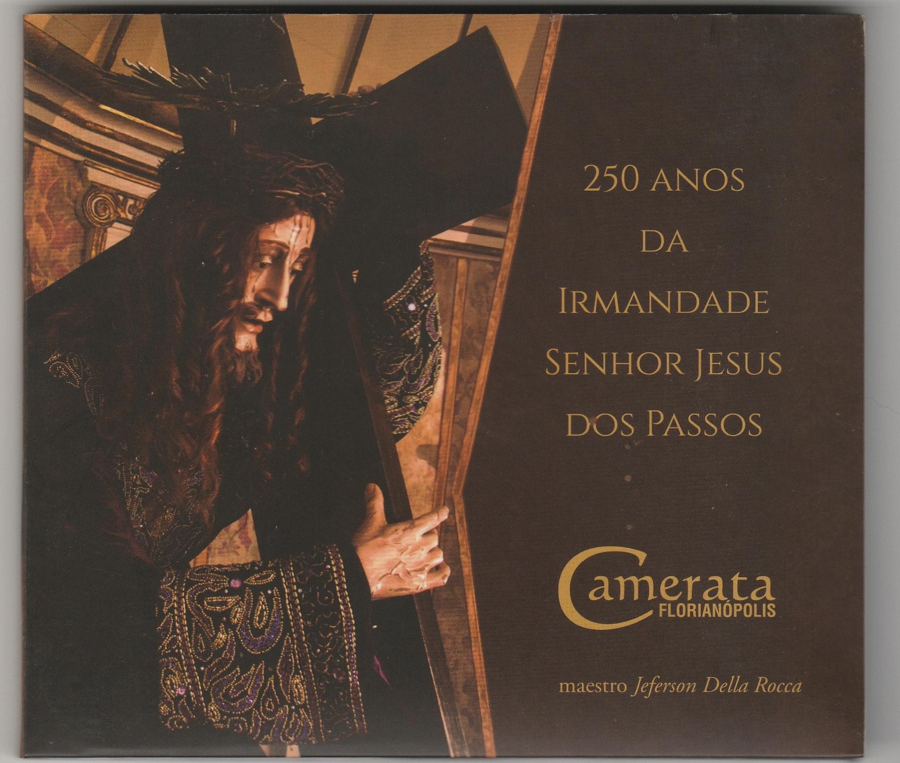 250 Anos da Irmandade Senhor Jesus dos Passos