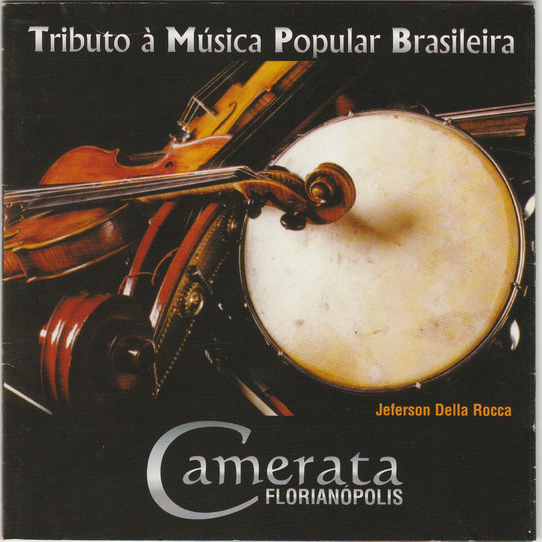 Tributo a Música Popular Brasileira