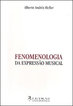 Livro Fenomenologia da Expressão Musical Alberto Andrés Heller